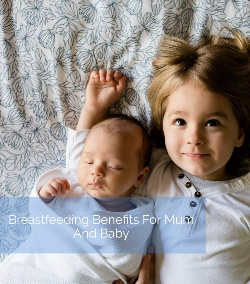 Breastfeeding benefits for Mum and baby PDF