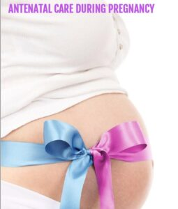 antenatal care during pregnancy-1
